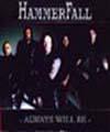 HAMMERFALL - Copertina Always Will Be - 2001