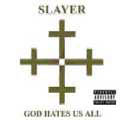 SLAYER - Copertina God Hates Us All - 2001
