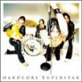 HARDCORE SUPERSTAR - Copertina Thank you (For letting us be ourselves) - 2001