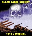 BLACK LABEL SOCIETY - Copertina 1919 Eternal - 2002