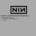 NINE INCH NAILS - Copertina Live & And All That Could Have Been - 2002