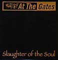 AT THE GATES - Copertina Slaughter Of The Soul 2002 - 2002