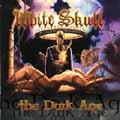 WHITE SKULL - Copertina The Dark Age - 2002