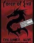 FORCE OF EVIL - Copertina Evil Comes...Alive - 2004