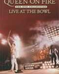 QUEEN - Copertina Queen On Fire - Live At The Bowl - 2004