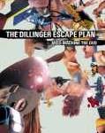 THE DILLINGER ESCAPE PLAN - Copertina Miss Machine The Dvd - 2006
