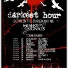 Darkest Hour + Between The Buried And Me + Misery Signals