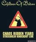 CHILDREN OF BODOM – Chaos Ridden Years – Stockholm Knockout Live