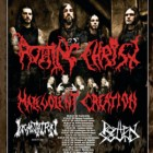 Rotting Christ + Malevolent Creation + Incantation + Rotten Sound