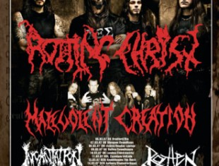 ROTTING CHRIST + MALEVOLENT CREATION + INCANTATION + ROTTEN SOUND - Concerto - 2007