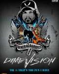 DIMEBAG DARRELL - Copertina Dimevision - Vol. 1: That's The Fun I Have - 2007