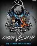 DIMEBAG DARRELL - Copertina Dimevision - Vol. 1: That's The Fun I Have - 2007