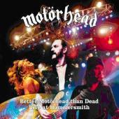 "MOTORHEAD: ""BETTER MOTöRHEAD THAN DEAD: LIVE AT HAMMERSMITH"" SAMPLES - Articolo - 2007"