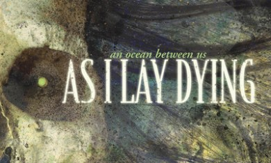 AS I LAY DYING: DETTAGLI DI 'AN OCEAN BETWEEN US' - Articolo - 2007