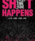 EVERY TIME I DIE – Shit Happens