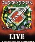 TWISTED SISTER – A twisted Christmas Live – A December To Remember