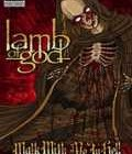 LAMB OF GOD – Walk With Me In Hell