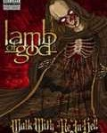 LAMB OF GOD - Copertina Walk With Me In Hell - 2008