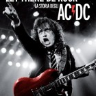 LET THERE BE ROCK: La storia degli AC/DC, di Susan Masino