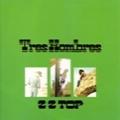 ZZ TOP - Copertina Tres Hombres - 2010