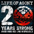 LIFE OF AGONY - Copertina 20 Years Strong - 2010