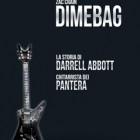 DIMEBAG: La storia di Darrell Abbott, chitarrista dei Pantera