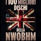 I 100 migliori dischi della NWOBHM