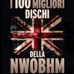 I 100 MIGLIORI DISCHI DELLA NWOBHM - Articolo - 2011