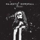 MAJESTIC DOWNFALL – …When Dead