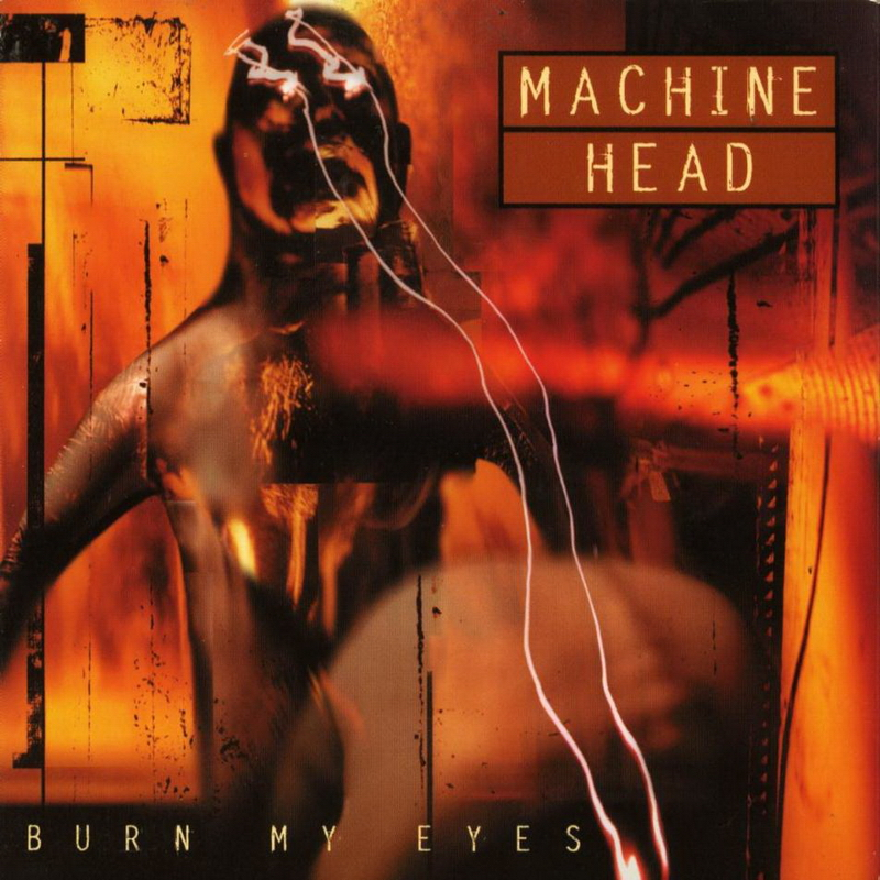 Risultati immagini per burn my eyes machine head