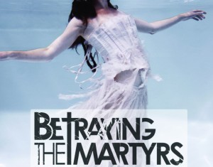 betraying the martyrs - breathe in life - 2011