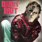 QUIET RIOT – Metal Health