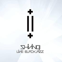 shining (nor) - live blackjazz - 2011