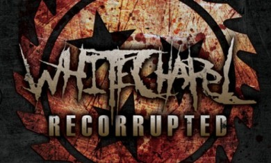 whitechapel - recorrupted - 2011