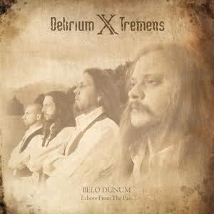 DELIRIUM X TREMENS-BELO DUNUM-2011