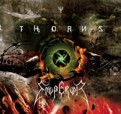 SPLIT CD-THORNS VS EMPEROR-2011