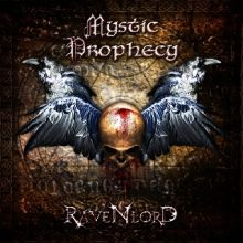 mystic prophecy - ravenlord - 2011