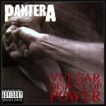 Pantera - Vulgar Display Of Power - 1992