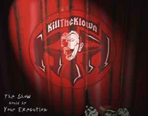 Kill The Clown - The Show Could Be Your Execution - 2012