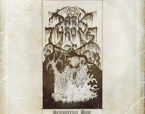 DARKTHRONE-SEMPITERNAL PAST-2011