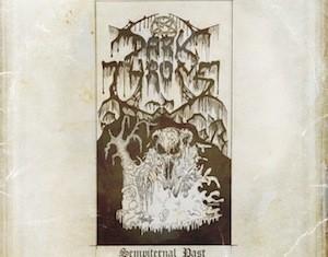 DARKTHRONE-SEMPITERNAL PAST-2011