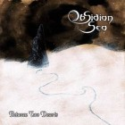 OBSIDIAN SEA – Between Two Deserts