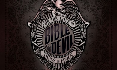 Bible Of The Devil - For the Love of Thugs and Fools - 2012
