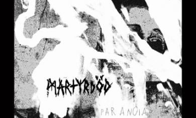 martyrdod - paranoia - 2012