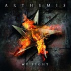 ARTHEMIS – We Fight