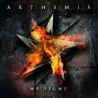 ARTHEMIS – We Fight
