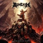 BENEATH – Enslaved By Fear