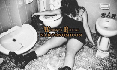 Whiskey Ritual - Narconomicon - 2012