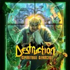 DESTRUCTION – Spiritual Genocide