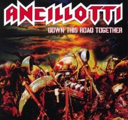 ANCILLOTTI - down this road together - 2012